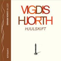 Hjulskift - Vigdis Hjorth