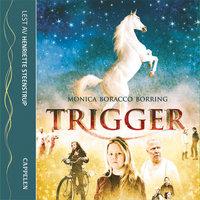 Trigger - Monica Boracco Borring