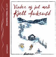 Vinter og jul med Kjell Aukrust - Kjell Aukrust
