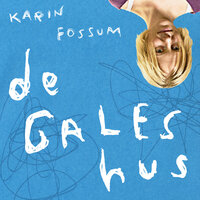 De gales hus - Karin Fossum