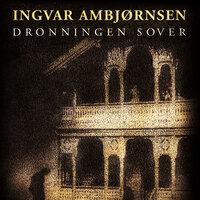 Dronningen sover - Ingvar Ambjørnsen