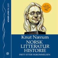 Norsk litteraturhistorie fritt etter hukommelsen - Knut Nærum