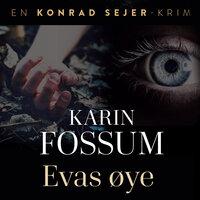 Evas øye - Karin Fossum