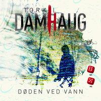 Døden ved vann - Torkil Damhaug