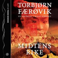 Midtens rike - Torbjørn Færøvik