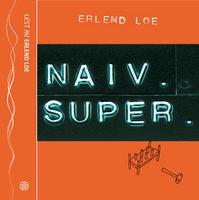 Naiv. Super - Erlend Loe