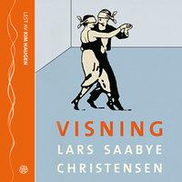 Visning - Lars Saabye Christensen
