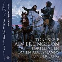Alv Erlingsson - Tore Skeie