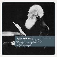 Krig og fred 1 - Leo Tolstoj