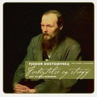 Forbrytelse og straff - Fjodor Dostojevskij