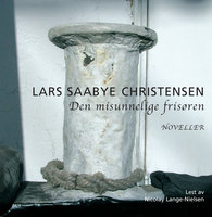 Den misunnelige frisøren - Lars Saabye Christensen