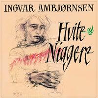Hvite niggere - Ingvar Ambjørnsen