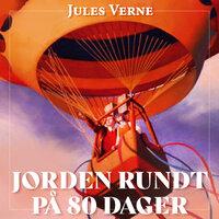 Jorden rundt på 80 dager - Jules Verne