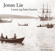 Losen og hans hustru - Jonas Lie