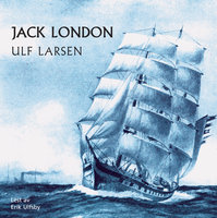 Ulf Larsen - Jack London