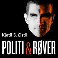Politi og røver - Kjetil Stensvik Østli