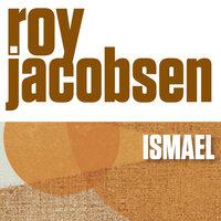 Ismael - Roy Jacobsen