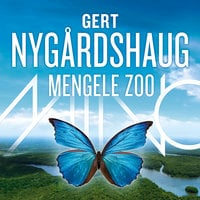 Mengele Zoo - Gert Nygårdshaug