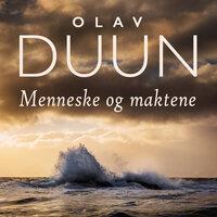 Menneske og maktene - Olav Duun