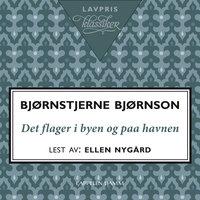 Det flager i byen og paa havnen - Bjørnstjerne Bjørnson