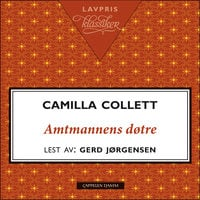 Amtmannens døtre - Camilla Collett