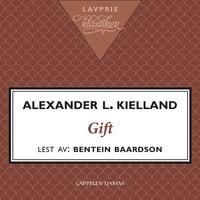 Gift - Alexander L. Kielland