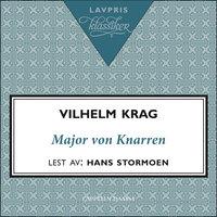 Major von Knarren - Vilhelm Krag