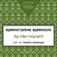 Jeg velger meg april - Bjørnstjerne Bjørnson