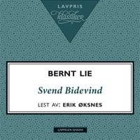 Svend Bidevind - Bernt Lie