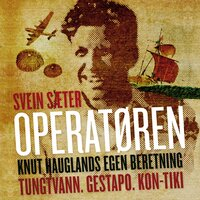 Operatøren - Svein Sæter,Knut Haugland
