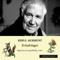 Erindringer - Kjell Aukrust