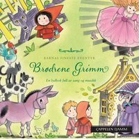 Barnas fineste eventyr: Brødrene Grimm - Brødrene Grimm