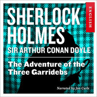 The Adventure of the Three Garridebs - Sir Arthur Conan Doyle