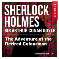 The Adventure of the Retired Colourman - Sir Arthur Conan Doyle