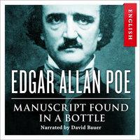 Manuscript Found in a Bottle - Edgar Allan Poe