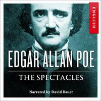 The Spectacles - Edgar Allan Poe