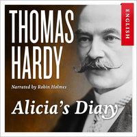 Alicia's Diary - Thomas Hardy