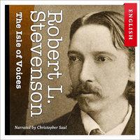 The Isle of Voices - Robert Louis Stevenson