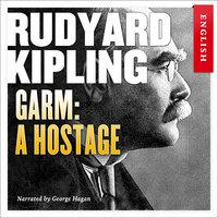Garm: A Hostage - Rudyard Kipling