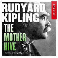 The Mother Hive - Rudyard Kipling