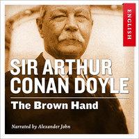 The Brown Hand - Sir Arthur Conan Doyle