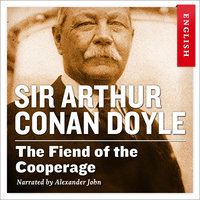 The Fiend of the Cooperage - Sir Arthur Conan Doyle