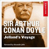 Jelland's Voyage - Sir Arthur Conan Doyle