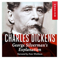 George Silverman's Explanation - Charles Dickens