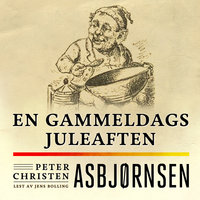 En gammeldags juleaften - Peter Christen Asbjørnsen