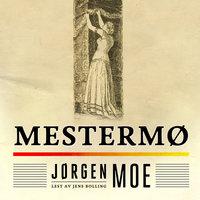 Mestermø - Jørgen Moe