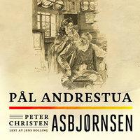 Pål Andrestua - Peter Christen Asbjørnsen
