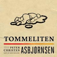 Tommeliten - Peter Christen Asbjørnsen