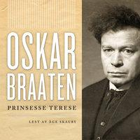 Prinsesse Terese - Oskar Braaten