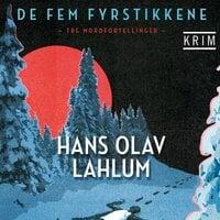 De fem fyrstikkene - Hans Olav Lahlum